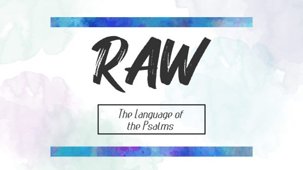 RAW: The Language of the Psalms